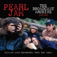 Pearl Jam - Broadcast Archive The (3 Cd)