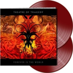 Theatre Of Tragedy - Forever Is The World (2 Lp Red Viny