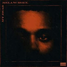 The Weeknd - My Dear Melancholy (Ep)