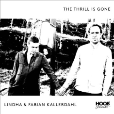 Kallerdahl Lindha & Fabian - Thrill Is Gone