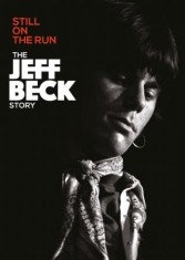 Jeff Beck - Still On The Run - Jeff Beck Story