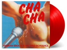 Herman Brood & His Wild Romance - Cha Cha -Coloured-