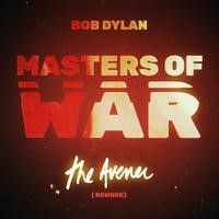 Dylan Bob - Masters Of War (The Avener Rework)