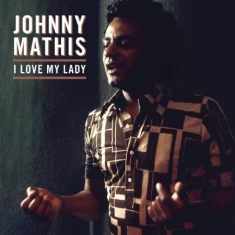 Mathis Johnny - I Love My Lady