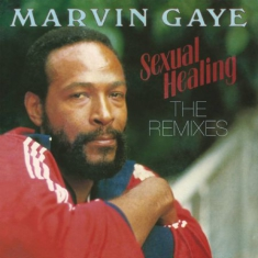 Gaye Marvin - Sexual Healing: The Remixes