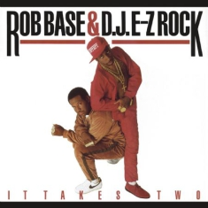Base Rob & Dj Ez Rock - It Takes Two -Annivers-