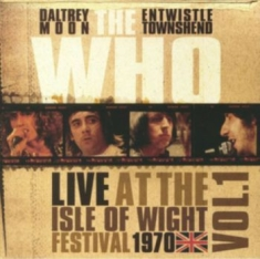 Who The - Live At The Isle Of Wight Vol 1