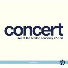 Public Image Limited - Live At Brixton Academy 1986