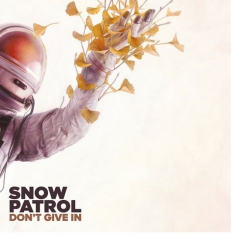 Snow Patrol - Don't Give In / Life On Earth 10''