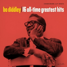 Diddley Bo - 16 All-Time Greatest Hits
