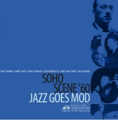 Soho Scene 60 - Jazz Goes Mod - Various