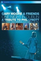 Gary Moore - One Night In Dublin - Tribute To Ph