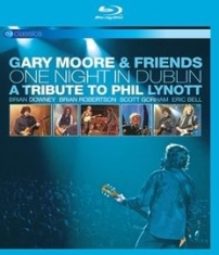Gary Moore, - One Night In Dublin - Tribute To Ph