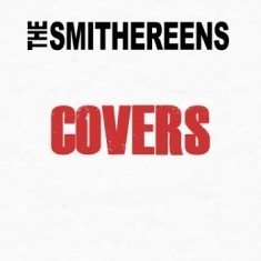 Smithereens - Covers