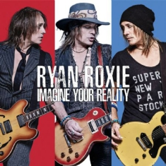 Roxie Ryan - Imagine Your Reality