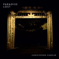 Chaplin Christopher - Paradise Lost