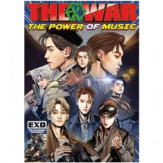 Exo - War: the Power of Music
