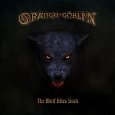 Orange Goblin - Wolf Bites Back (Vinyl)