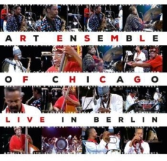 Art Ensemble Of Chicago - Live In Berlin (2Cd)