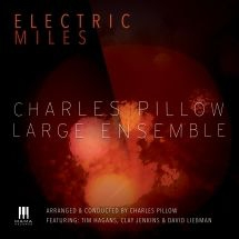 Pillow  Charles & Large Ensemble - Electric Miles
