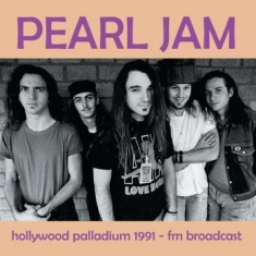 Pearl Jam - Hollywood Palladium 1991 - Fm Broad