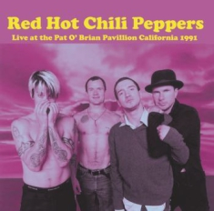 Red Hot Chili Peppers - Live At The Pat O'brian Pavilion 91