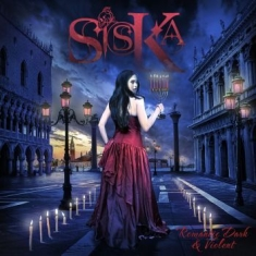 Siska - Romantic Dark & Violent