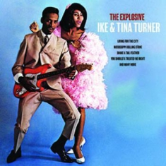 Ike & Tina Turner - The Explosive Ike & Tina Turner