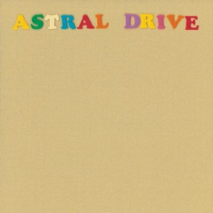 Astral Drive - Astral Drive