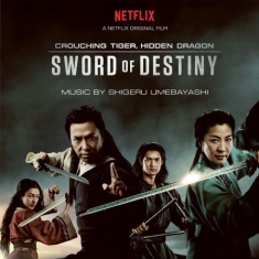 Original Soundtrack - Crouching Tiger, Hidden Dragon: Sword Of Destiny