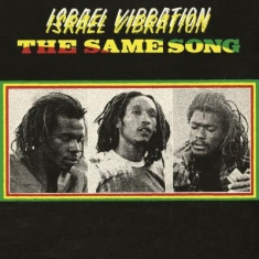 Israel Vibration - Same Song -Hq-