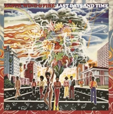 Earth, Wind & Fire - Last Days And Time -Hq-