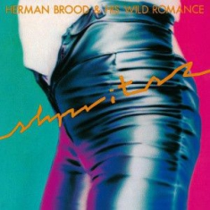 Herman Brood & His Wild Romance - Shpritsz -Remast/Hq-
