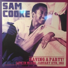 Cooke Sam - Having A Party! Live In Miami 1963