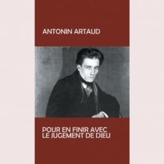 Artoud Antonin - Pur En Finir Avec Le Judgement De D