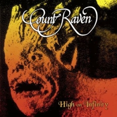Count Raven - High On Infinity (2 Lp Black)