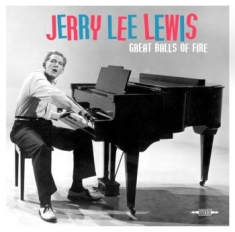 Lewis Jerry Lee - Great Balls Of Fire