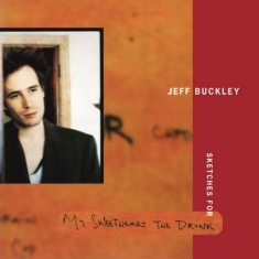 Buckley Jeff - Sketches For My Sweetheart The Drun