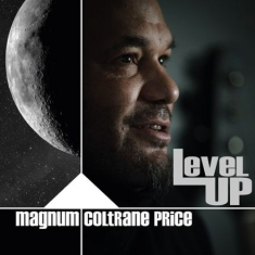 Magnum Coltrane Price - Level Up (2 Lp)