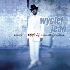 Jean Wyclef Feat. Refugee Allstars - Wyclef Jean Presents The Carnival