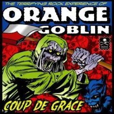 Orange Goblin - Coup The Grace