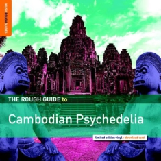 Blandade Artister - Rough Guide To Cambodian Psychedeli