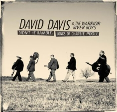 Davis David & The Warrior River Boy - Didn't He Ramble:Songs Of Charlie P