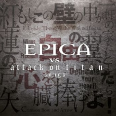 Epica - Epica Vs.Attack On Titan Songs (Bla