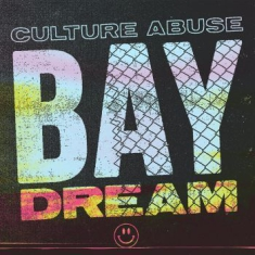 Culture Abuse - Bay Dream (Pink/Yellow Vinyl)