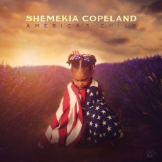 Copeland Shemekia - America's Child