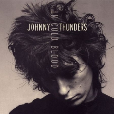 Thunders Johnny - In Cold Blood