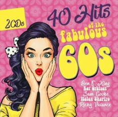 Blandade Artister - 40 Hits Of The Fabulius 60S