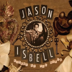 Isbell Jason - Sirens Of The Ditch - Deluxe