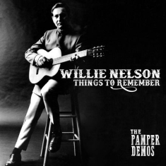 Nelson Willie - Things To Remember - Pamper Demos